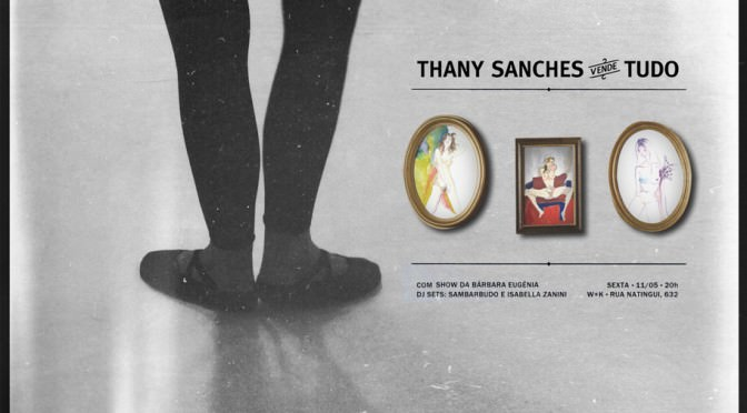 """Wieden+Kennedy São Paulo expõe """"Thany Sanches vende tudo"""""""