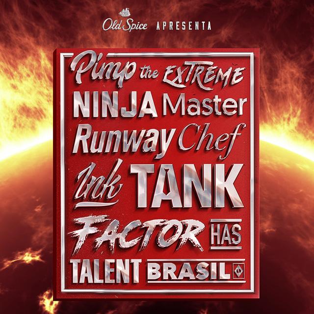 Para promover sua nova fragrância de desodorante, Old Spice e a Wieden+Kennedy São Paulo lançam nessa semana Pimp The Extreme Ninja Master Runway Chef Ink Tank Factor Has Talent Brasil, o reality show dos reality shows.
